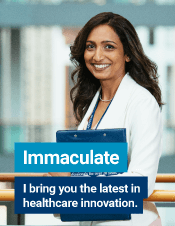 Immaculate - I bring you the latest in healthcare innovation.