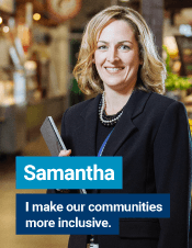 Samantha | I make our communities more inclusive.