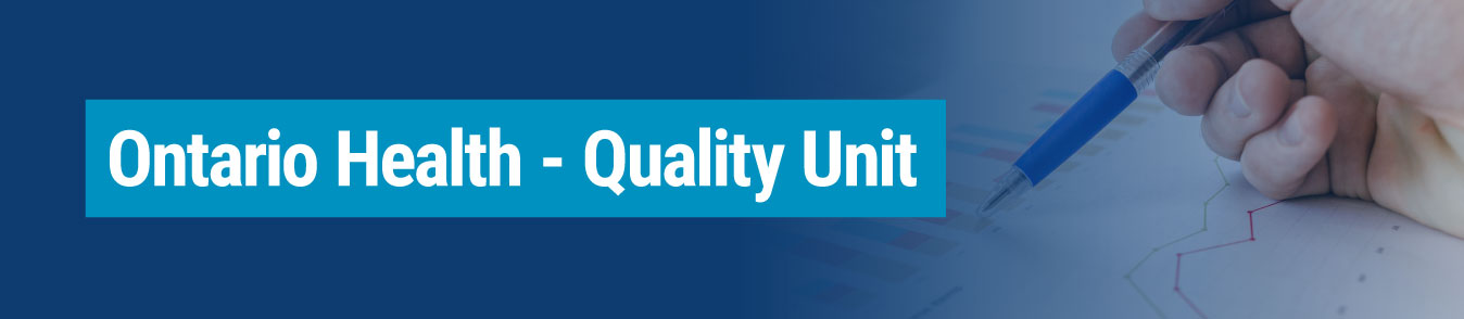 Ontario Health - Quality Unit