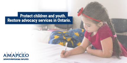 Protect children and youth. Restore advocacy services in Ontario.