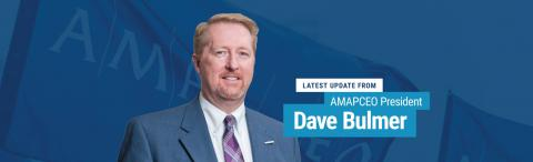 Latest Update from AMAPCEO President Dave Bulmer