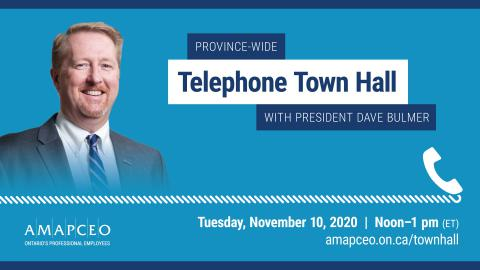 Province-Wide Telephone Town Hall with President Dave Bulmer on November 10