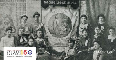 Labour Council 150 and AMAPCEO logo over image of women workers from 150 years ago