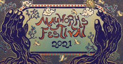 Graphic of two illustrated trees shaped like hands holding the words Mayworks Festival 2021
