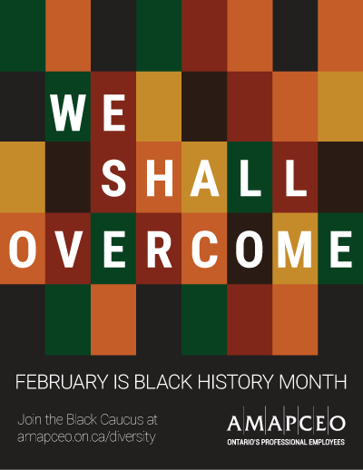 We Shall Overcome - February is Black History Month